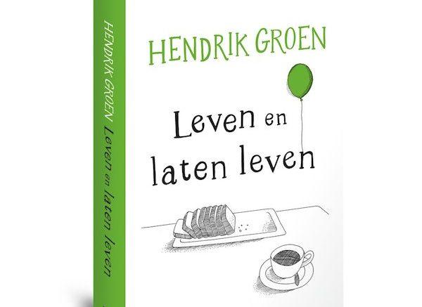 Boeken Top 10 Week 24 Hendrik Groen Leven En Laten Leven Op 1